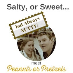 Peanuts or Pretzels-meet us
