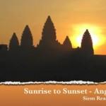 Sunrise to Sunset at Angkor Wat, Cambodia – Video Blog