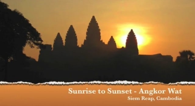 Sunrise to Sunset at Angkor Wat, Cambodia – Video Blog