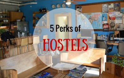 5 Perks of Staying in a Hostel