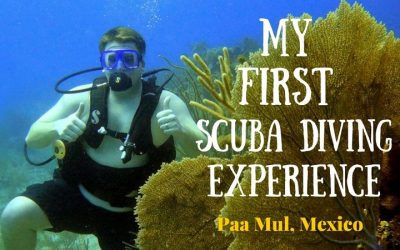 My First Scuba Diving Experience with Scuba Mex – Paa Mul, Mexico