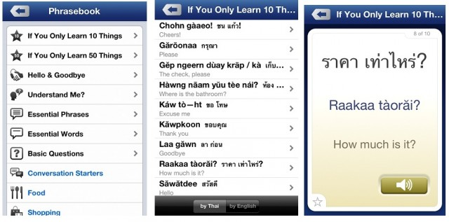 Great Thai app shows me useful phrases and words, then I can read it in Thai, phonetically, then listen to how it should sound!