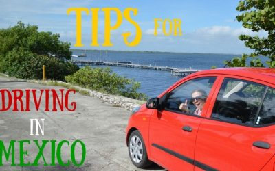 Tips for Driving in Mexico