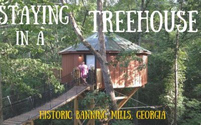 Staying in a Tree House Hotel Room at Historic Banning Mills