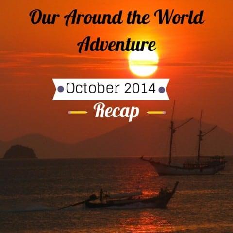 RTW Adventure – October Recap