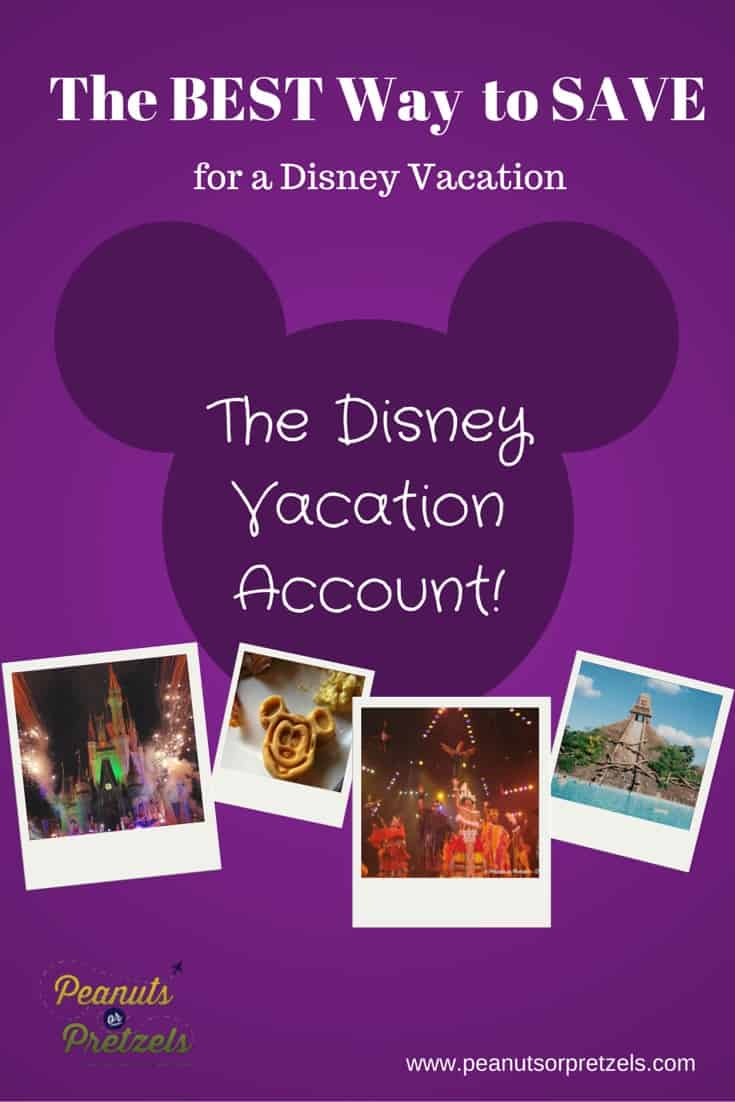 The BEST Way to Save Money for a Disney Vacation:  The Disney Vacation Account!