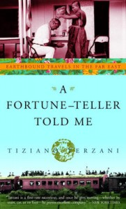 A Fortune-Teller Told Me, best travel books, travel books, travel inspiration, must read book, books to read while traveling