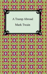 A Tramp Abroad, best travel books, travel books, travel inspiration, must read books, must read books, books to read while traveling