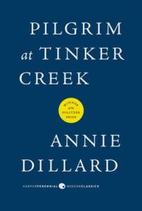 Pilgrim at Tinker Creek, best travel books, travel books, travel inspiration, must read books, must read books, books to read while traveling