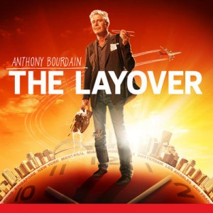 The Layover,travel tv shows, travel shows, travel show, travel tv, travel channel tv shows