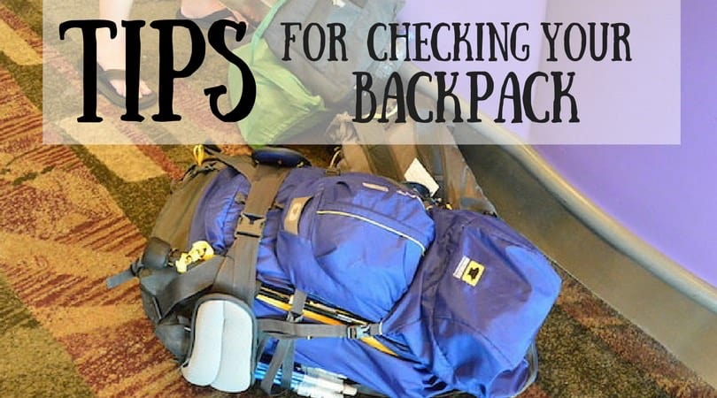 5 Tips For Checking Your Travel Backpack at the Airport