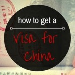 How to Get a Visa for China