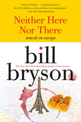 Neither Here Nor There, best travel books, travel books, travel inspiration, must read books, must read books, books to read while traveling