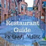 Restaurant Guide to Portland, Maine – Guest Post:  Drive on the Left