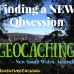 #AdventureCaching Guest Post:  Finding a NEW Obsession in Australia – Geocaching