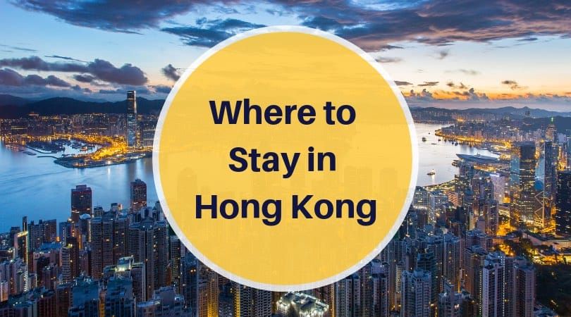 Where to Stay in Hong Kong – Our Recommendations