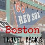 Travel Basics:  Boston, Massachusetts