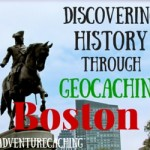 #AdventureCaching Guest Post:  Discovering History through Geocaching in Boston