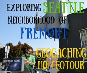 Exploring the Seattle Neighborhood of Fremont through the Geocaching HQ GeoTour