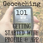 Geocaching 101:  Getting Started with Profile & App