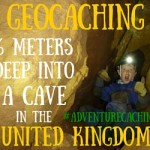 #AdventureCaching Guest Post:  Geocaching 6 Meters Deep Into a Cave in the UK