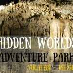 Hidden Worlds Adventure Park in the Riviera Maya, Yucatan Peninsula Mexico