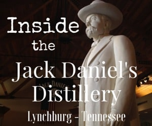 Buy the Bottle & Get the Whiskey Free – Jack Daniel's Distillery in Lynchburg, Tennessee