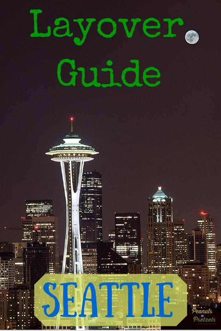 Layover Guide - Seattle