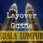 What to do with 18 Hours in Kuala Lumpur Malaysia