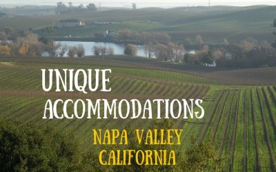 Unique Places to Stay in Napa Valley, California