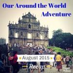 Monthly Recap – August 2015