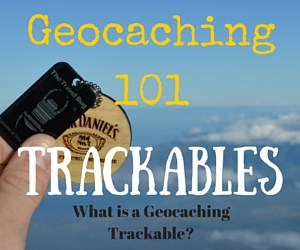 Geocaching 101:  What is a Geocaching Trackable?