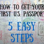 How to Get Your First U.S. Passport in 5 Easy Steps