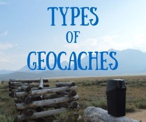 Geocaching 101:  What Types of Geocaches are there?