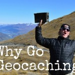 Why Go Geocaching?