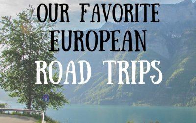 Our Favorite European Road Trips & Car Rental Tips