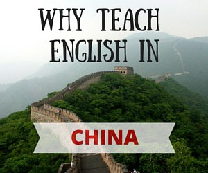 Why Teach English in China