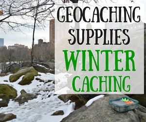 Geocaching Supplies for Winter Geocaching
