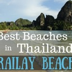 Best Beaches in Thailand – Railay Beach Tops Our List!