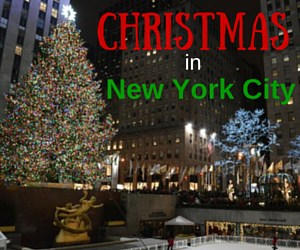 Visit New York City at Christmas