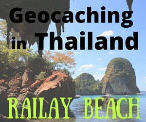 Geocaching in Thailand – Railay Beach