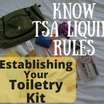 Know TSA Liquid Rules – Packing Tips for Your Toiletry Kit