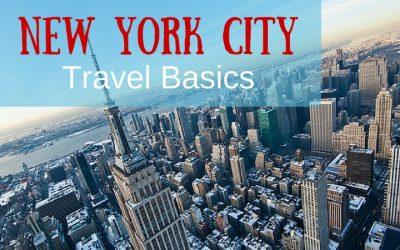Travel Basics:  Visit New York City