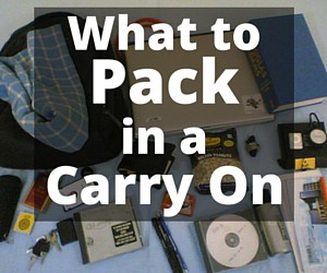 Carry On Bag Size & What to Pack in a Carry On
