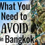 5 Things to Avoid in Bangkok Thailand