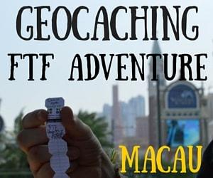 Finally!! Geocaching FTF Adventure – Macau, China