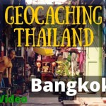 Geocaching in Bangkok Thailand