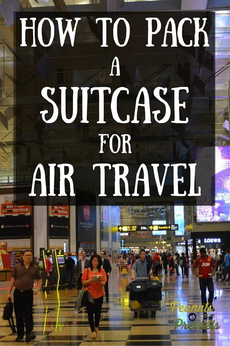 How to Pack a suitcase for Air Travel - Pin
