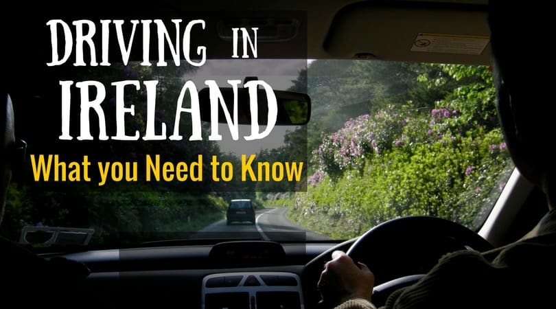Driving in Ireland – Things You Should Know
