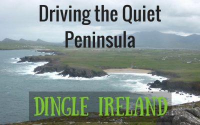 Dingle Ireland – Driving the Quieter Peninsula
